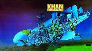 Khan Space Shanty 1972 HQ