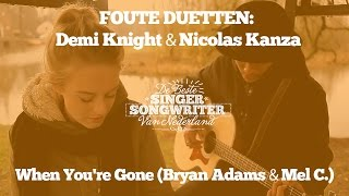 Foute Duetten: Demi Knight & Nicolas Kanza - When You
