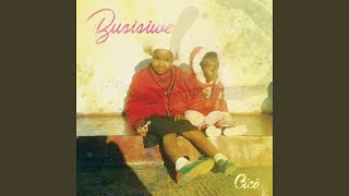 Provided to by believe sas, ndidinge · Čiči, busisiwe, ℗ ambitiouz entertainment, released on: 2017-11-30, author: kgosi mahumapelo, composer: ndumiso mdletshe; sphelele dunywa; lisa mbele, ...