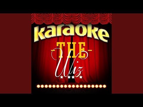 He's The Wiz (In The Style Of The Wiz) (Karaoke Version)