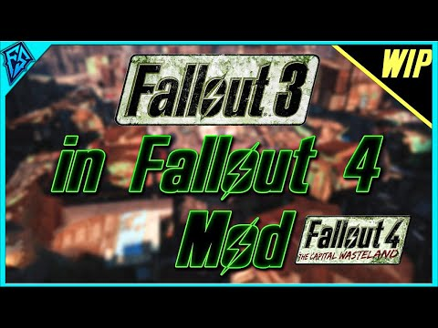 Fallout 4: The Capital Wasteland | MAJOR WIP | Fallout 3 in Fallout 4 Mod