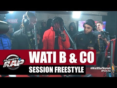 Wati B & Co - Session Freestyle #PlanèteRap