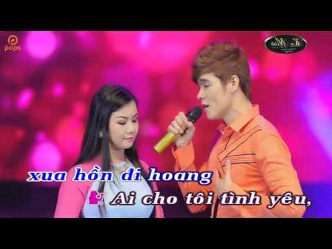 Ai Cho Tôi Tình Yêu [Karaoke song ca  beat]