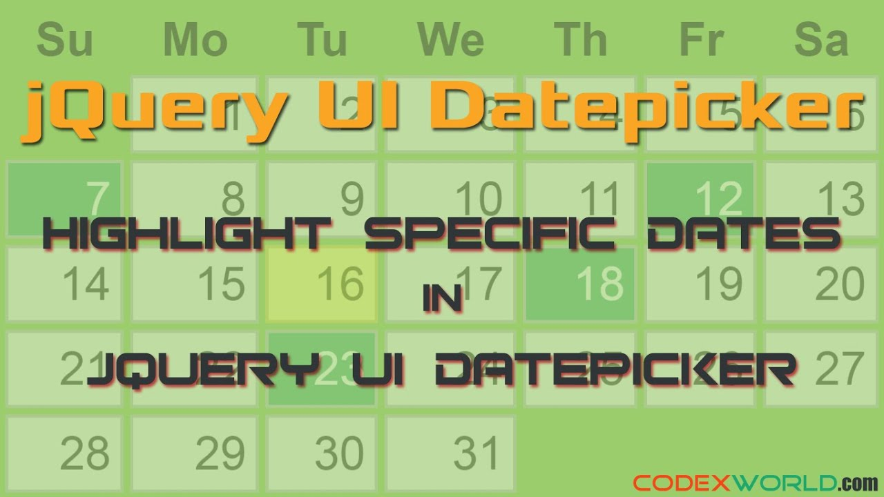 How to Highlight Specific Dates in jQuery UI Datepicker - CodexWorld