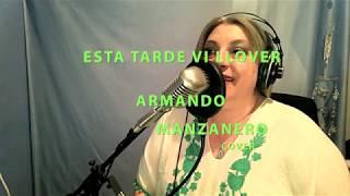 Esta Tarde Vi Llover- Armando Manzanero ( cover by DELA LÓPEZ)