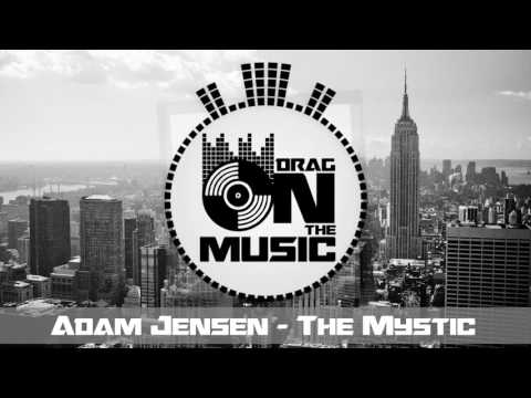 【Trap】Adam Jensen - The Mystic (HIGHSOCIETY Remix)