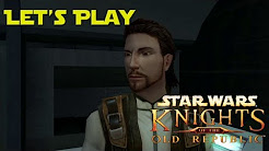 Let's Play Star Wars: Knights Of The Old Republic