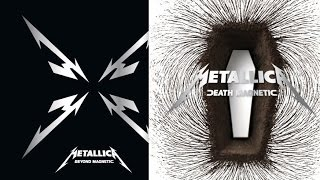 Death Magnetic + Beyond Magnetic Metallica (Full Albums)