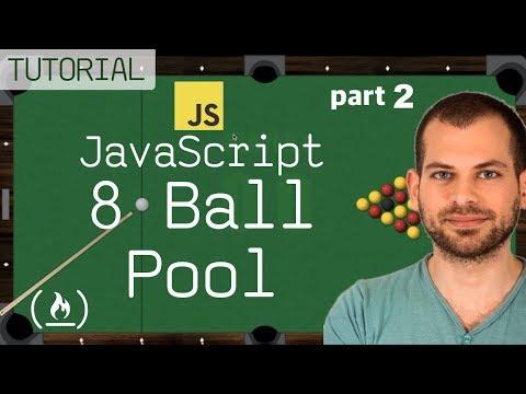JavaScript + HTML5 GameDev Tutorial: 8-Ball Pool Game (part 2)