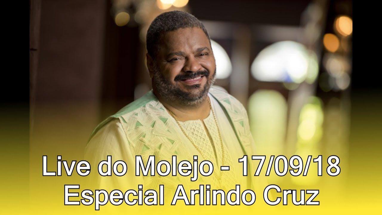 Live Do Molejo Especial Arlindo Cruz 17 09 18 Youtube