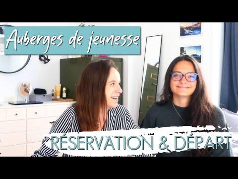 AUBERGES DE JEUNESSE, 40 CONSEILS | PARTIE 1 - CHOIX ET RÉSERVATION
