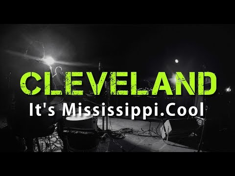Cleveland | It's Mississippi Cool