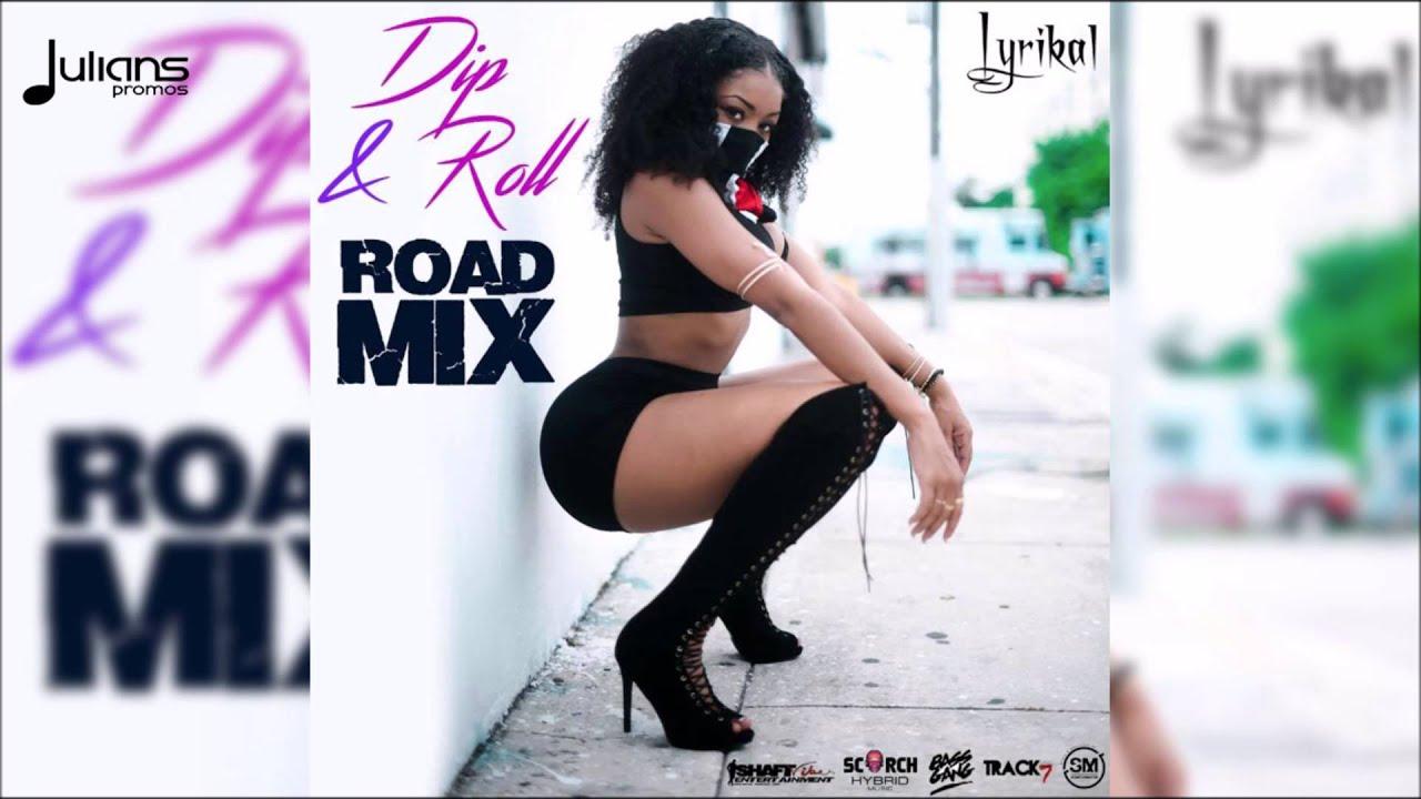 lyrikal-dip-roll-smj-hybrid-road-mix-2016-soca-julianspromostv-2017-music