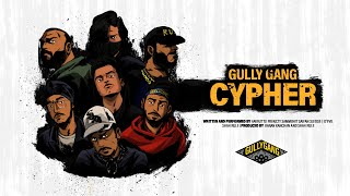 GULLY GANG CYPHER - Aavrutti, D'Evil, Shah Rule, Karan Kanchan