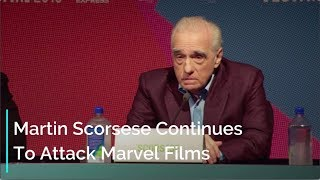 Martin Scorsese Continues To Attack Marvel Movies