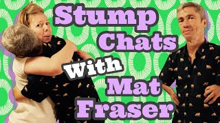 STUMP CHATS: Up Close + Personal with MAT FRASER!
