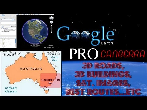 Google Earth Pro 🌏 Preview - Free Download Link 🚗 Maps Canberra Australia