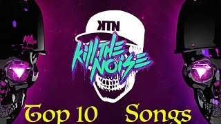Top 10 Kill The Noise Songs (Download Links)