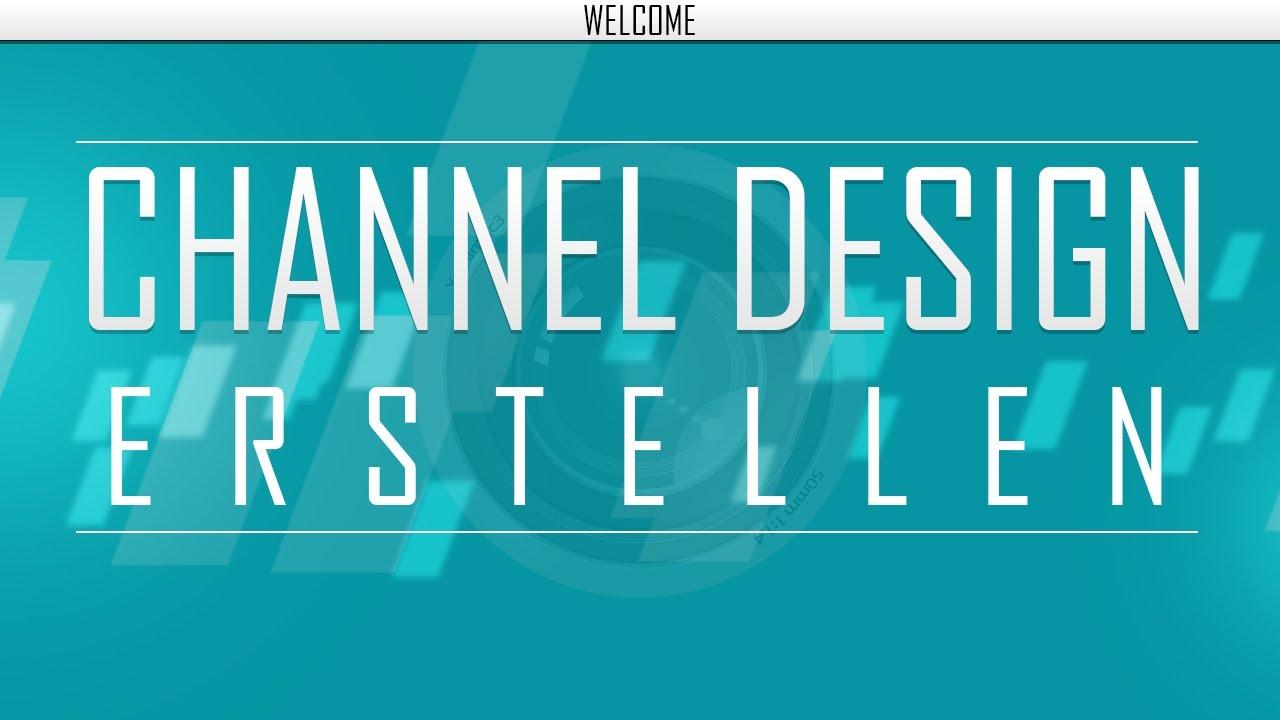 Photoshop Tutorial: YouTube Channel / Kanal Design erstellen ( 2013 ...