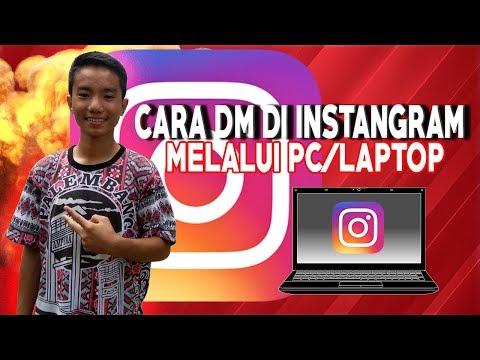 CARA DM DI INSTANGRAM MELALUI PC /LAPTOP TANPA RIBET TERBARU 2019-BY ONO NIHA
