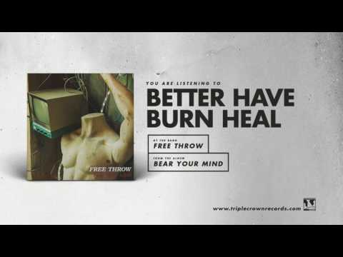 """Free Throw - """"Better Have Burn Heal"""" (Official Audio)"""