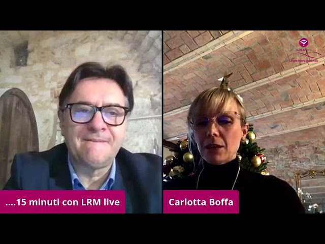 15 minuti con LRM - ospite Carlotta Boffa, vicesindaco di Alba