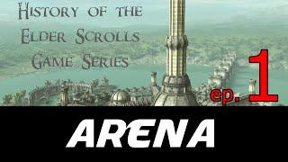 Before Skyrim Ch.1 | Elder Scrolls | The Arena