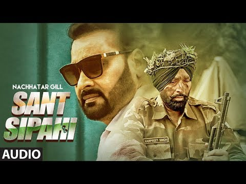 Sant Sipahi: Nachhatar Gill (Full Audio Song) Gurmeet Singh | Bhajan Thind | Latest Punjabi Songs