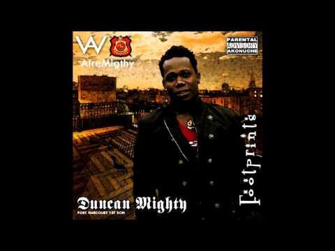 Duncan Mighty - We Go Dey Dey Ft. Wande Coal