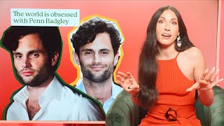 Everyone is OBSESSED with Penn Badgley
