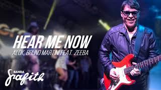 Baixar Banda Grafith - Hear Me Now (Alok, Bruno Martini feat. Zeeba) | Joãozinho Grafith