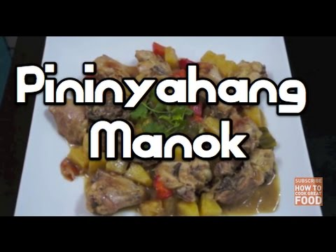 ‬Pininyahang Manok Chicken & Pineapple‪ Recipe ‪Filipino Pinoy ‬