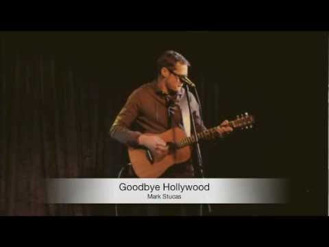 Mark Stucas - Goodbye Hollywood