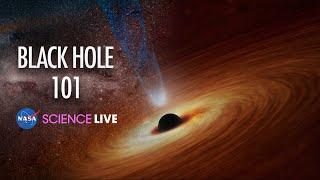 NASA Science Live: Black Hole 101