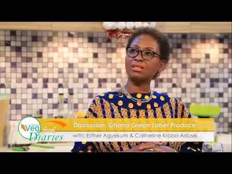 GhanaVeg Episode 3 Ghana Green Label