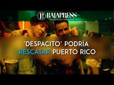 'Despacito' podría ayudar a rescatar Puerto Rico