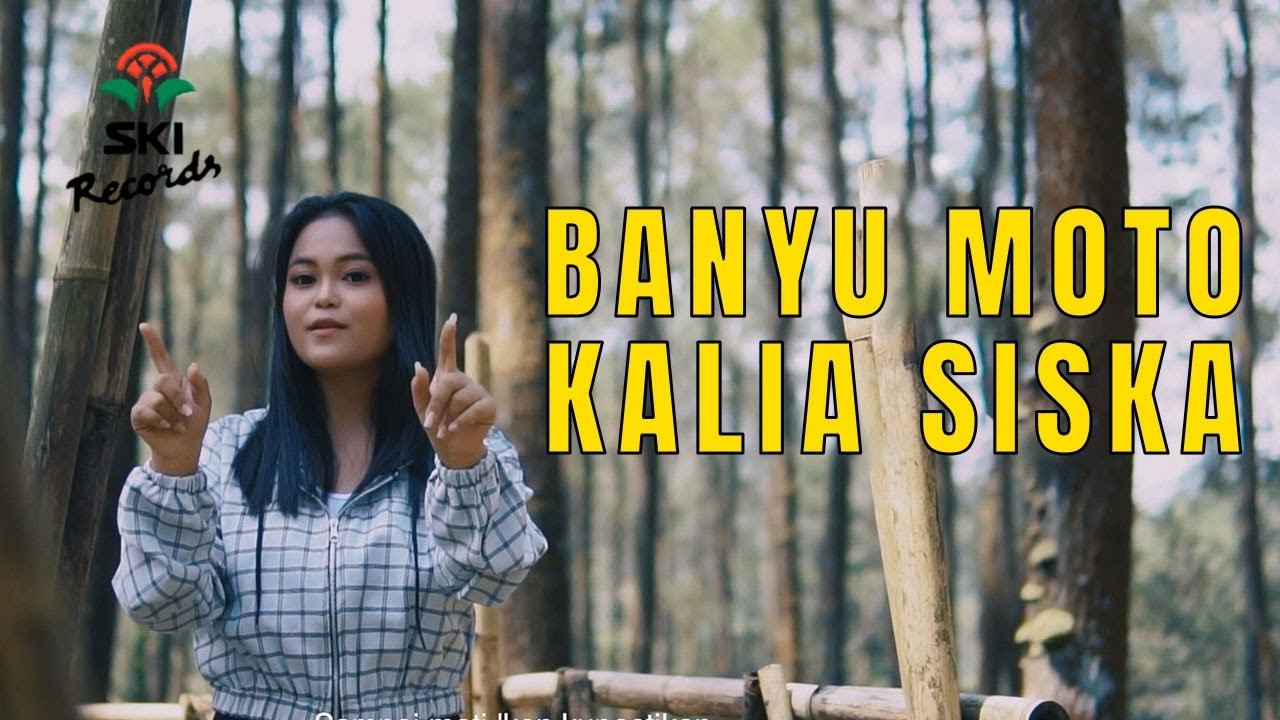 Kalia Siska - Banyu Moto (Official Music Video)