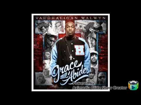 vaughaligan walwyn feat. z-ro - i'm still here