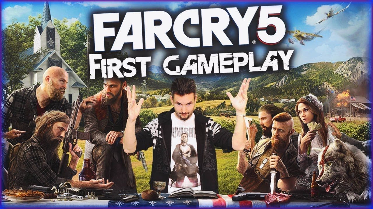 FAR CRY 5 | FIRST GAMEPLAY