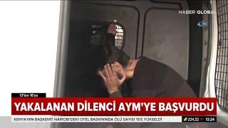 Yakalanan Dilenci Anayasa  Mahkemesine Başvurdu