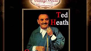 Ted Heath - Piccolissima Serenata, Little Serenade (VintageMusic.es)