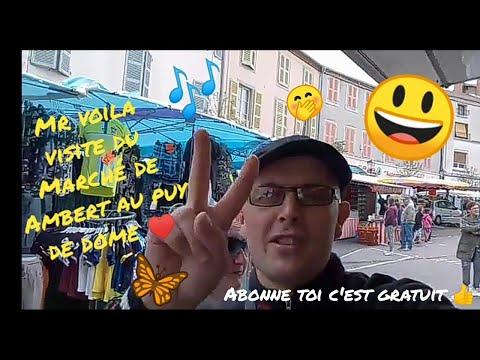 Balade au marché de Ambert en auvergne avec Mr Voila !