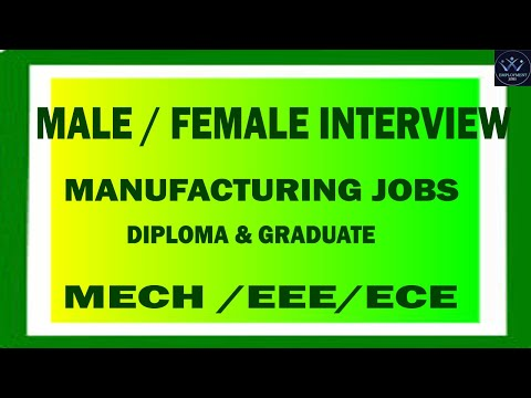 MALE ,FEMALE JOBS   MANUFACTURING COMPANY INTERVIEW   FRESHERS  DIP/DEGREE - PRIVATE COMPANY JOBS.