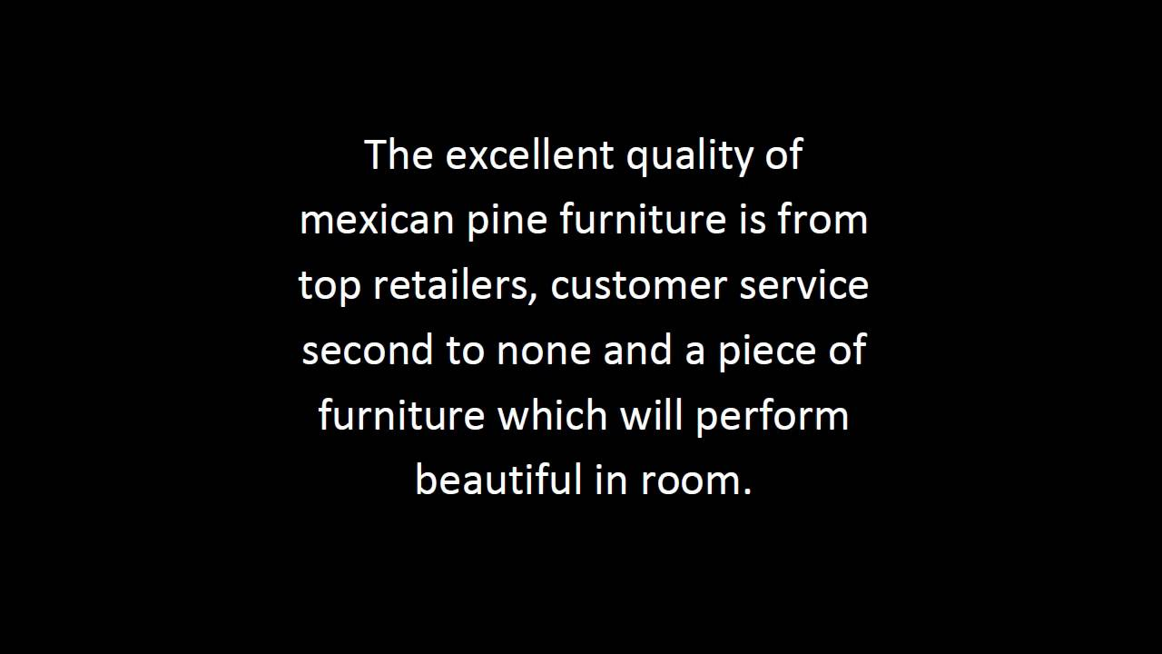 Mexican Pine Furniture Tips | Rustic Mexican Pine Furniture