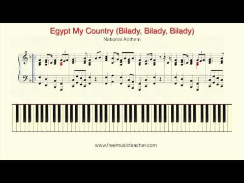 Egypt My Country Bilady, Bilady, Bilady National Anthem
