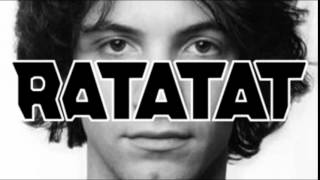 Ratatat - Loud Pipes (feat. Dan Avidan)