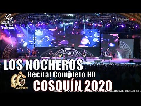 LOS NOCHEROS | Recital Completo HD | Cosquín 2020