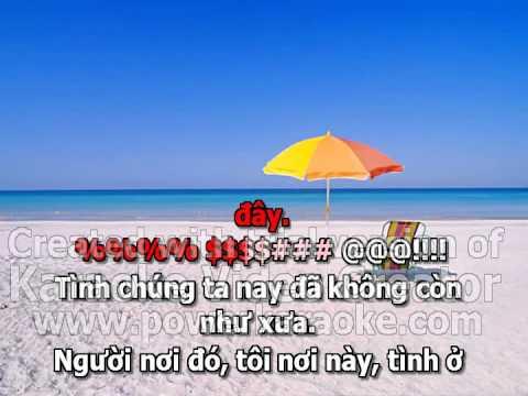 nguoi do toi day tinh dau karaoke