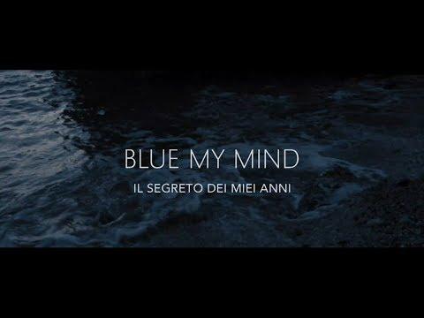 BLUE MY MIND TRAILER | HD