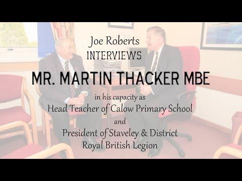 Joe Roberts Interviews Mr. Martin Thacker MBE